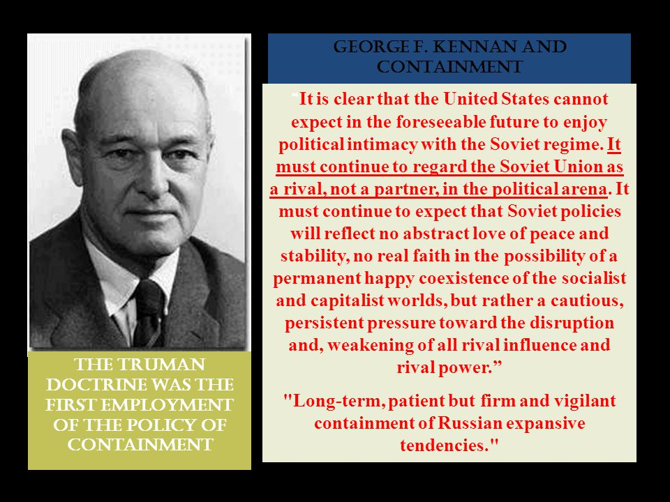 GEORGE F. KENNAN AND CONTAINMENT
