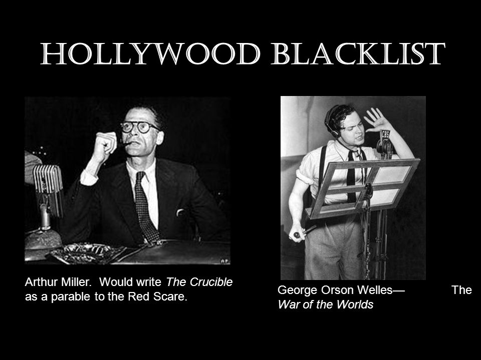 Hollywood blacklist Arthur Miller. Would write The Crucible as a parable to the Red Scare.
