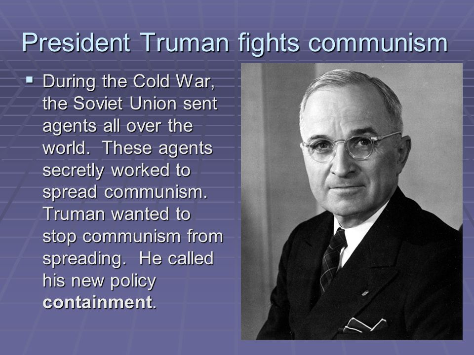 President Truman fights communism