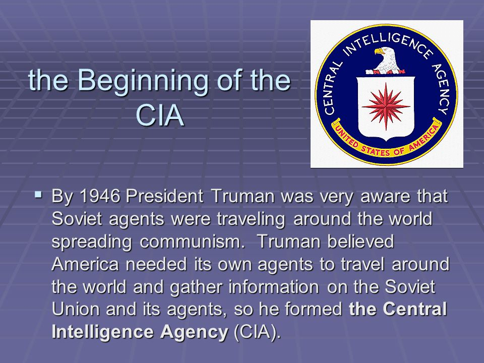 the Beginning of the CIA