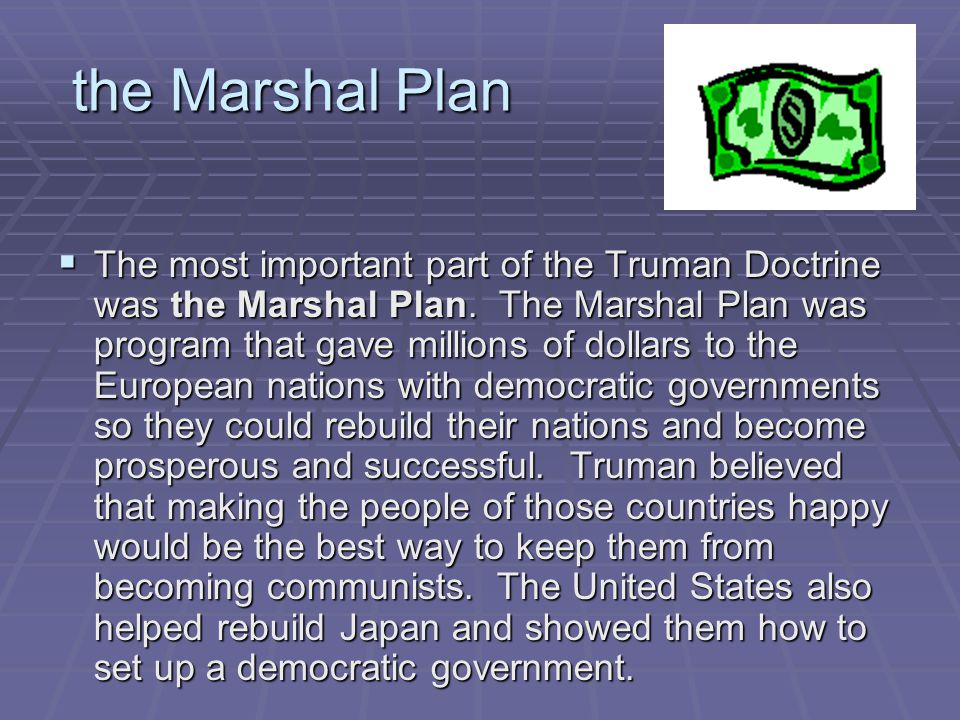 the Marshal Plan