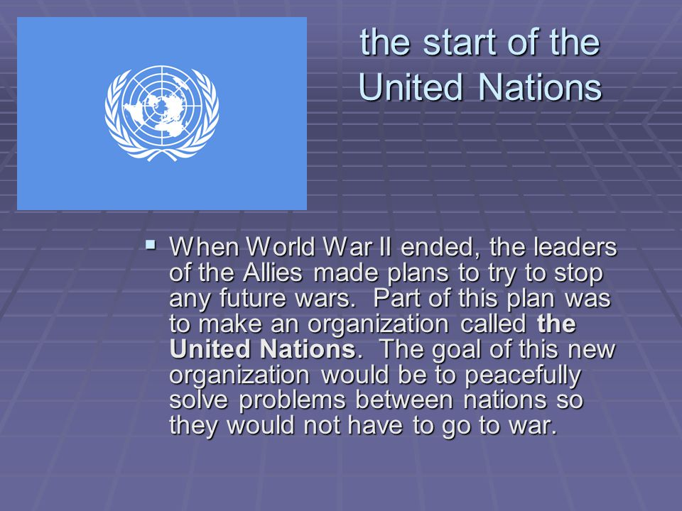 the start of the United Nations