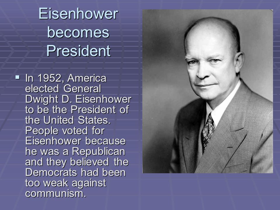 Eisenhower becomes President