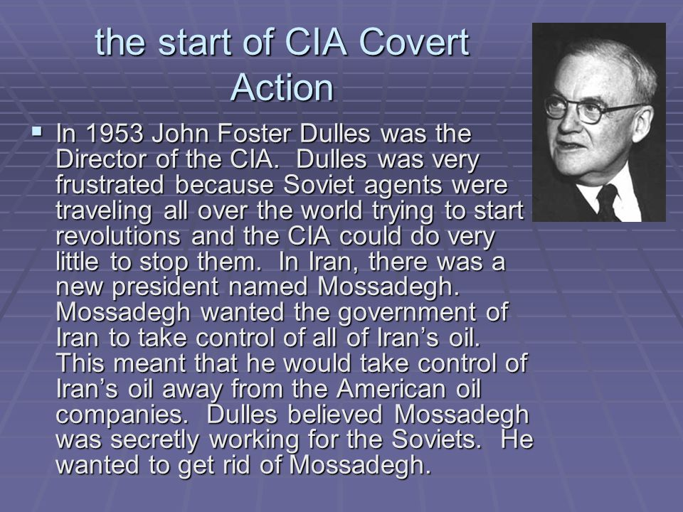 the start of CIA Covert Action