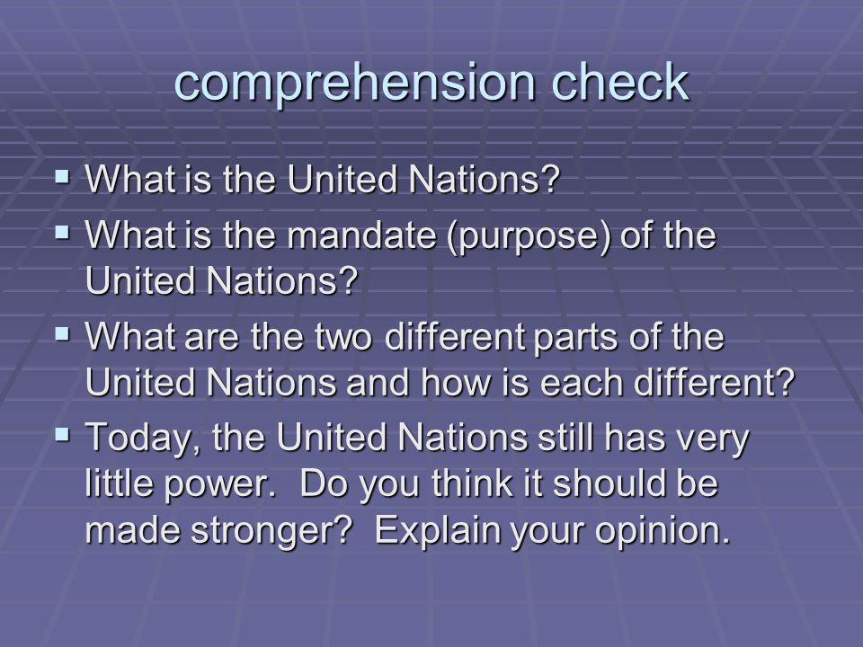 comprehension check What is the United Nations