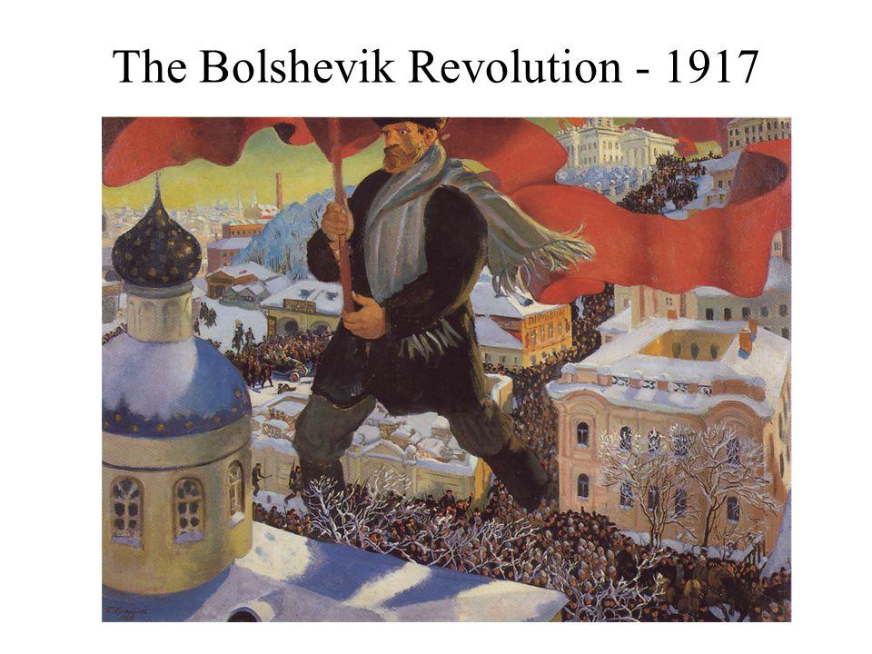The Bolshevik Revolution - 1917