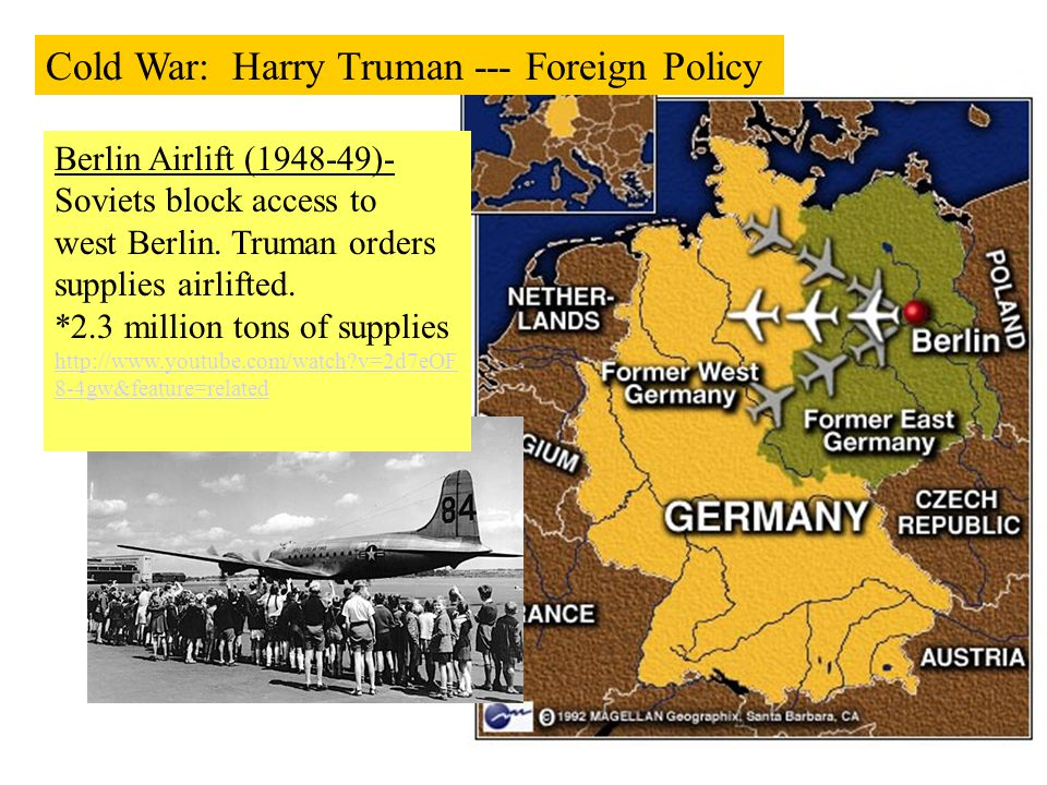 Cold War: Harry Truman --- Foreign Policy
