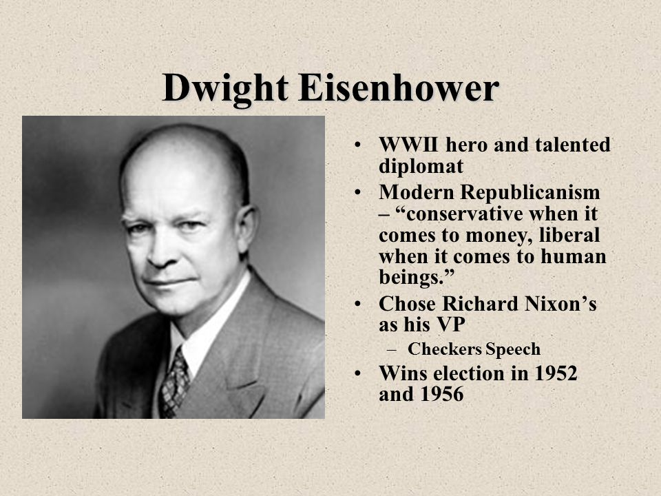 Dwight Eisenhower WWII hero and talented diplomat