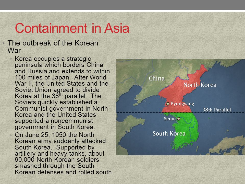 Containment - The korean war: from containment to liberation to containment