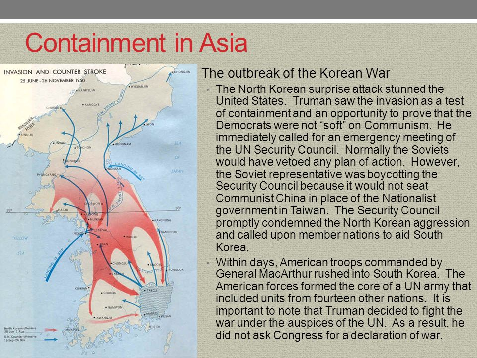 Containment in Asia The outbreak of the Korean War