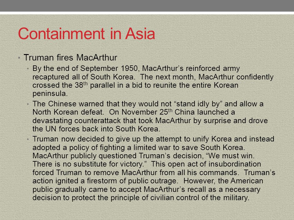 Containment in Asia Truman fires MacArthur