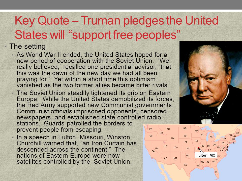 Key Quote – Truman pledges the United States will support free peoples