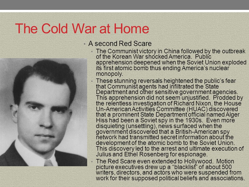 The Cold War at Home A second Red Scare
