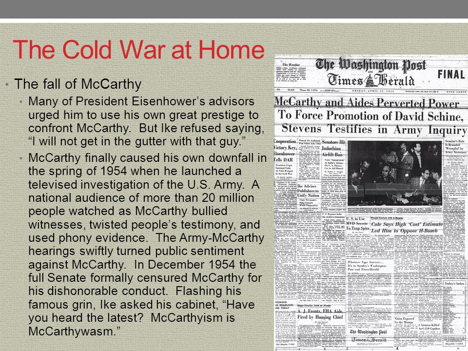 The Cold War at Home The fall of McCarthy