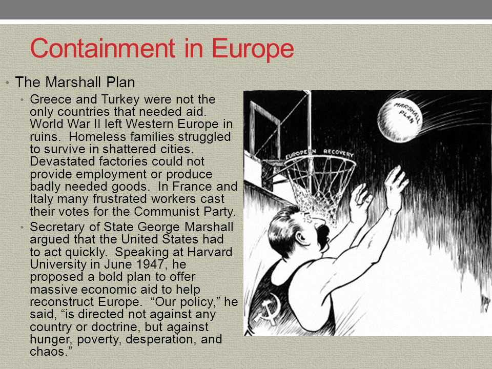 Containment in Europe The Marshall Plan