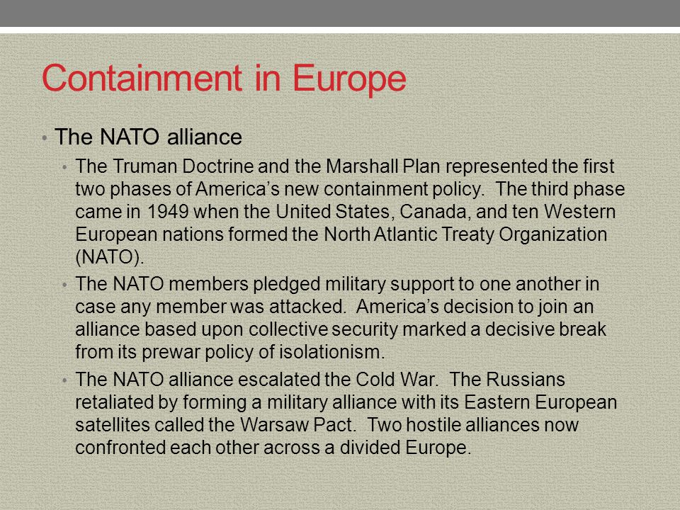 Containment in Europe The NATO alliance