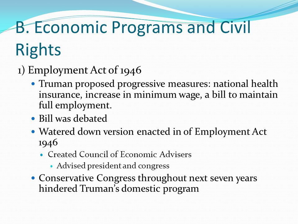 B. Economic Programs and Civil Rights