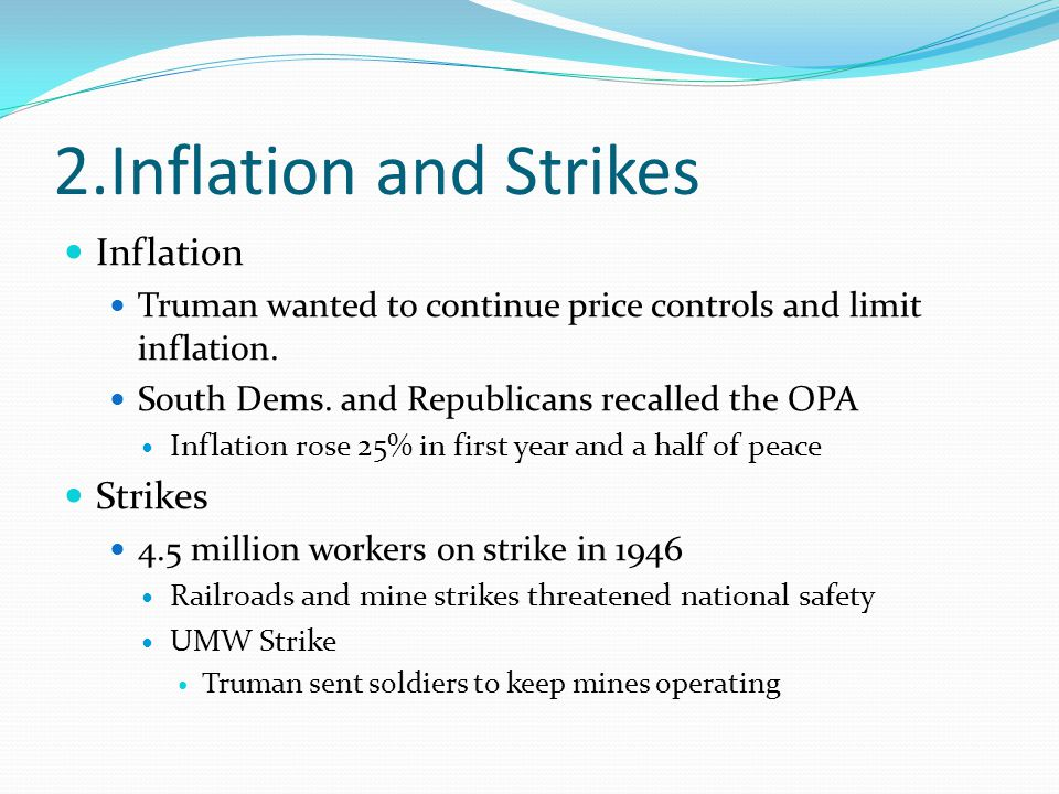 2.Inflation and Strikes Inflation Strikes
