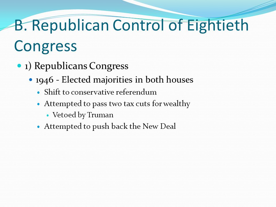 B. Republican Control of Eightieth Congress