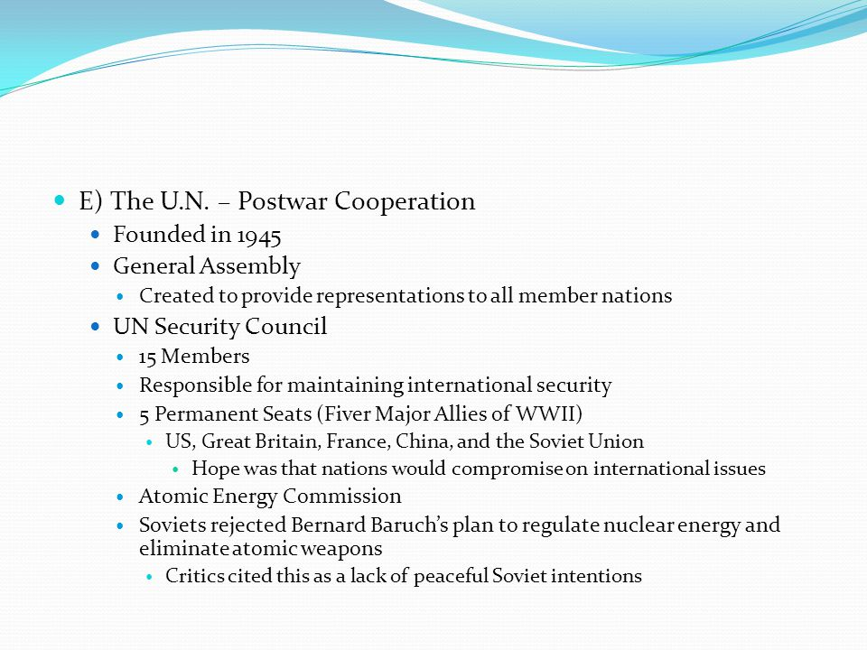 E) The U.N. – Postwar Cooperation