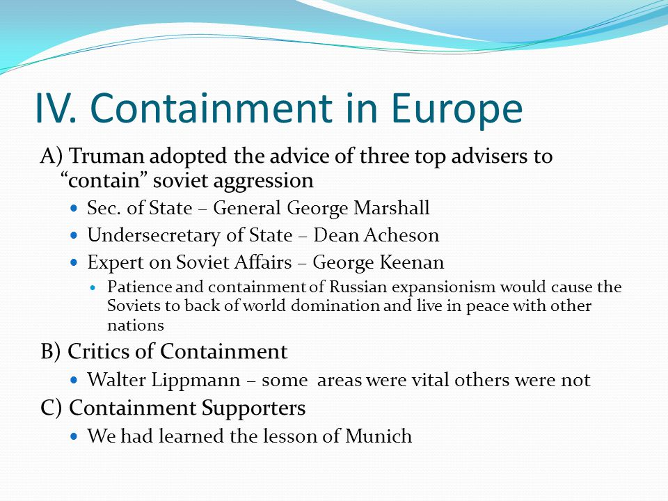 IV. Containment in Europe