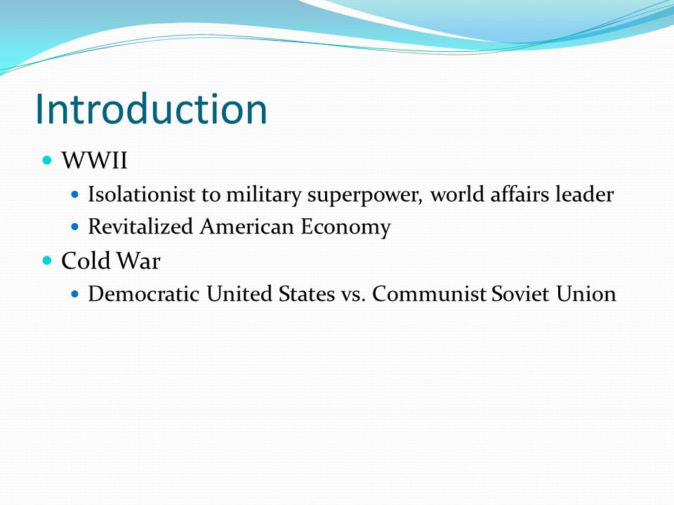 Introduction WWII Cold War