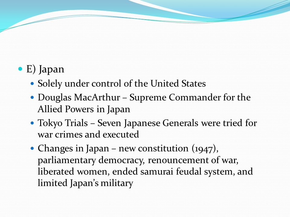 E) Japan Solely under control of the United States