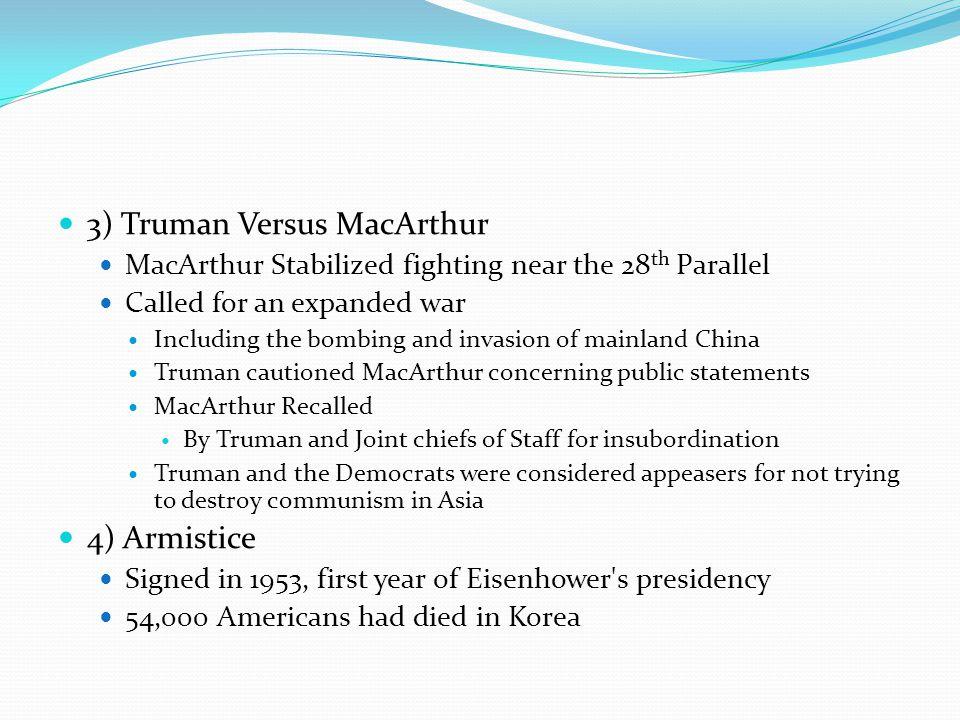 3) Truman Versus MacArthur