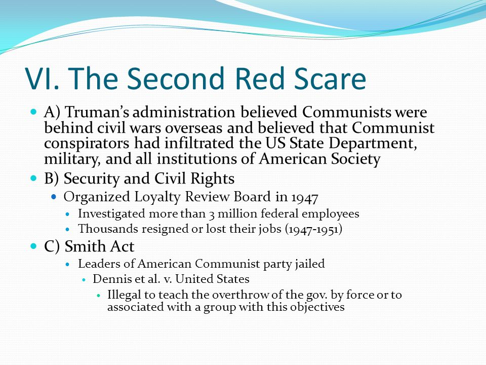 VI. The Second Red Scare