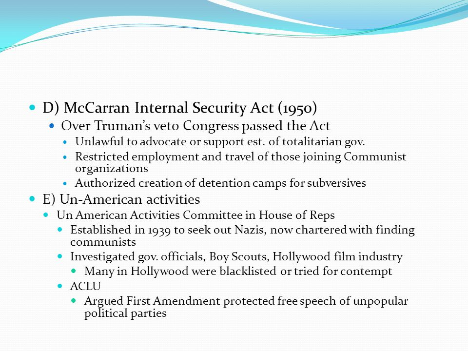 D) McCarran Internal Security Act (1950)