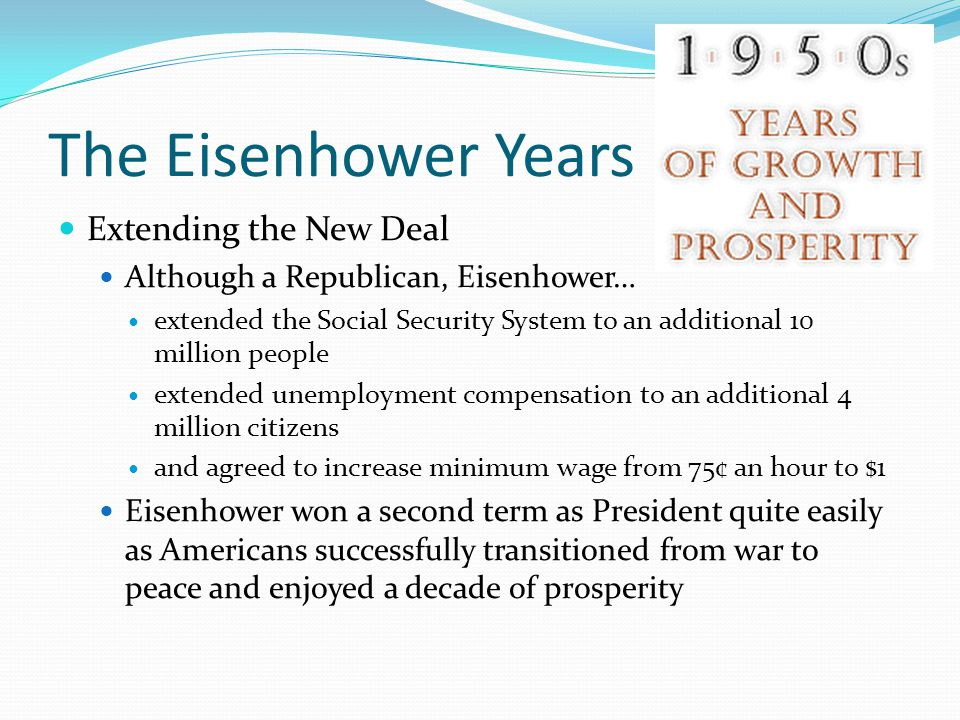 The Eisenhower Years Extending the New Deal