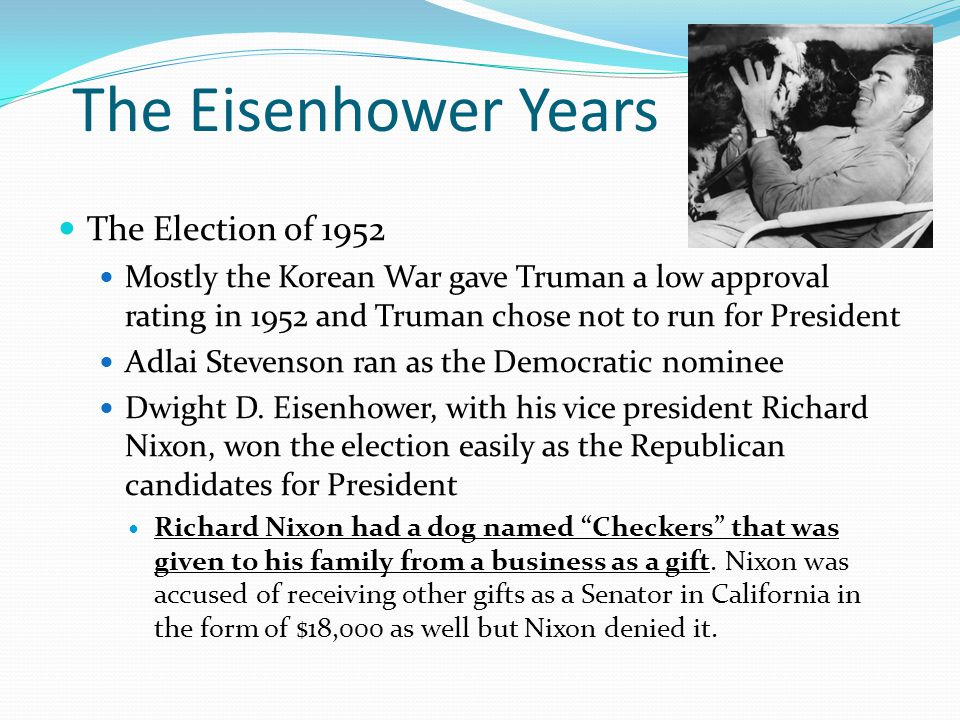 The Eisenhower Years The Election of 1952