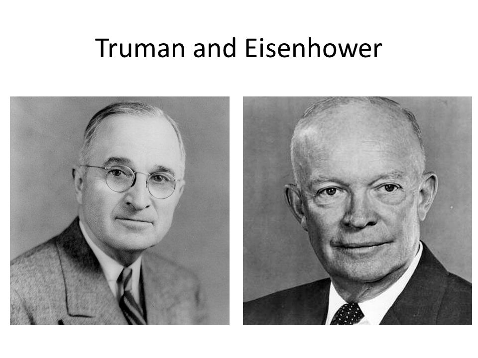 Truman and Eisenhower