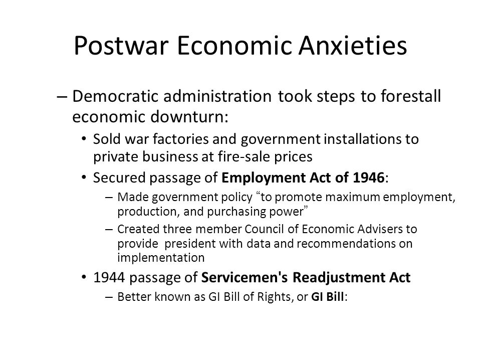 Postwar Economic Anxieties