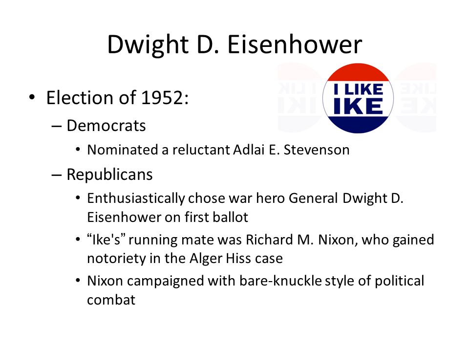 Dwight D. Eisenhower Election of 1952: Democrats Republicans