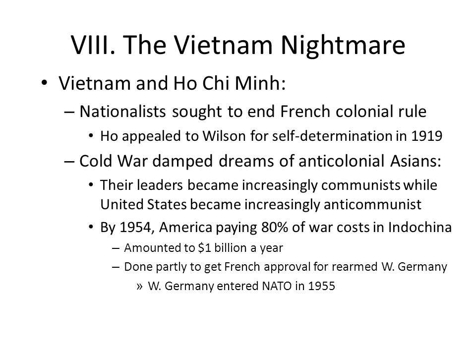 VIII. The Vietnam Nightmare