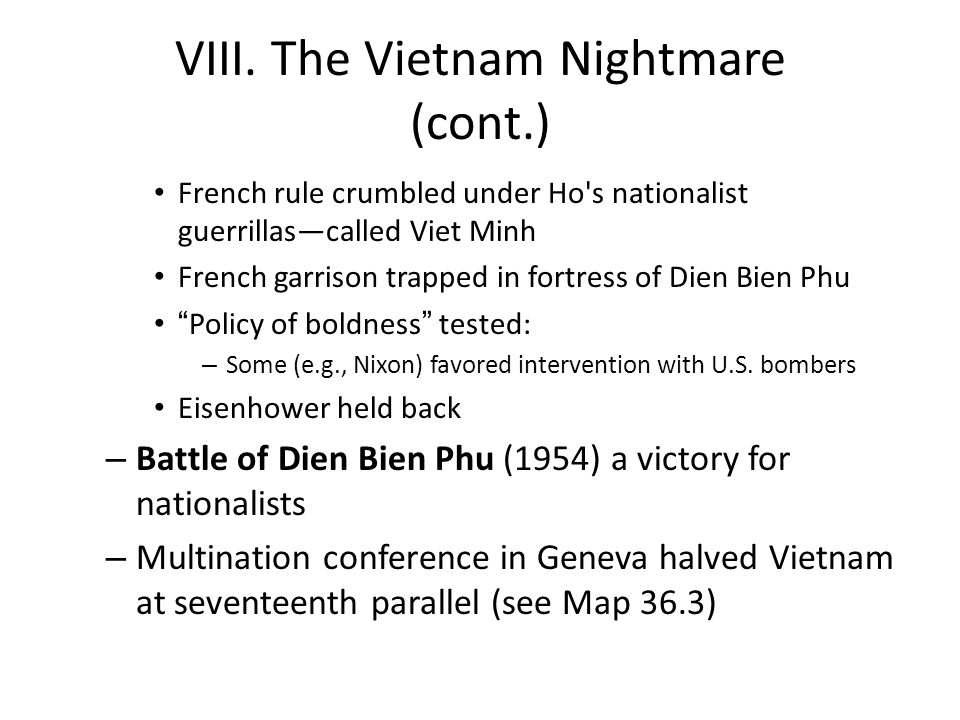 VIII. The Vietnam Nightmare (cont.)