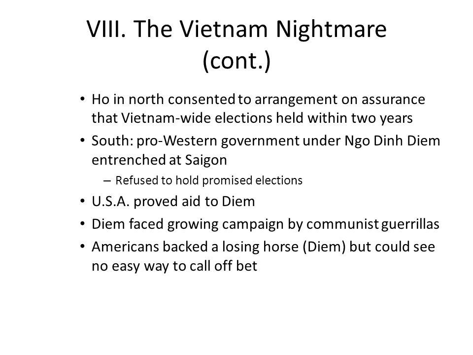 VIII. The Vietnam Nightmare (cont.)