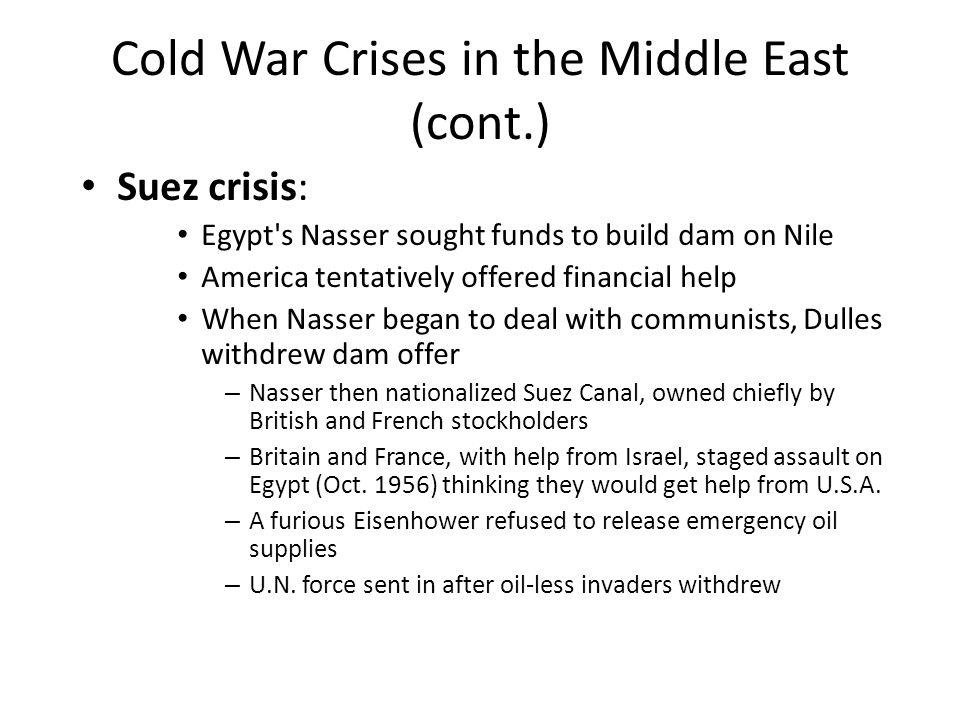 Cold War Crises in the Middle East (cont.)