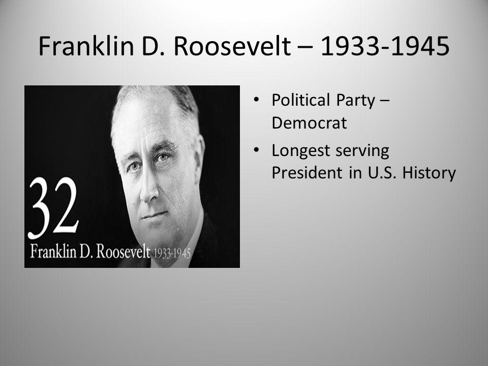 Franklin D. Roosevelt – 1933-1945