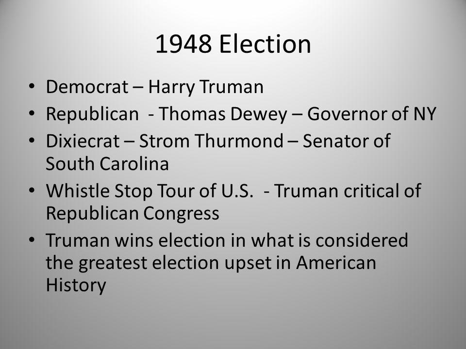 1948 Election Democrat – Harry Truman