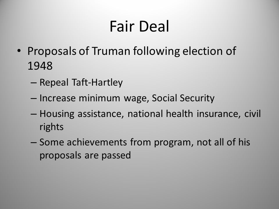 Fair Deal Proposals of Truman following election of 1948
