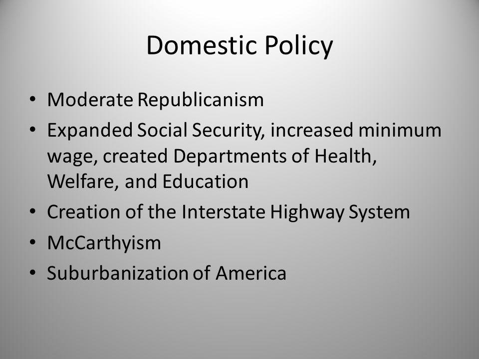 Domestic Policy Moderate Republicanism