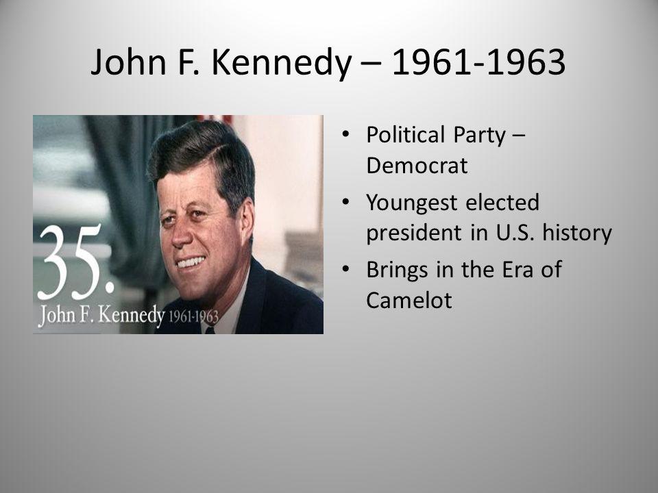 John F. Kennedy – 1961-1963 Political Party – Democrat