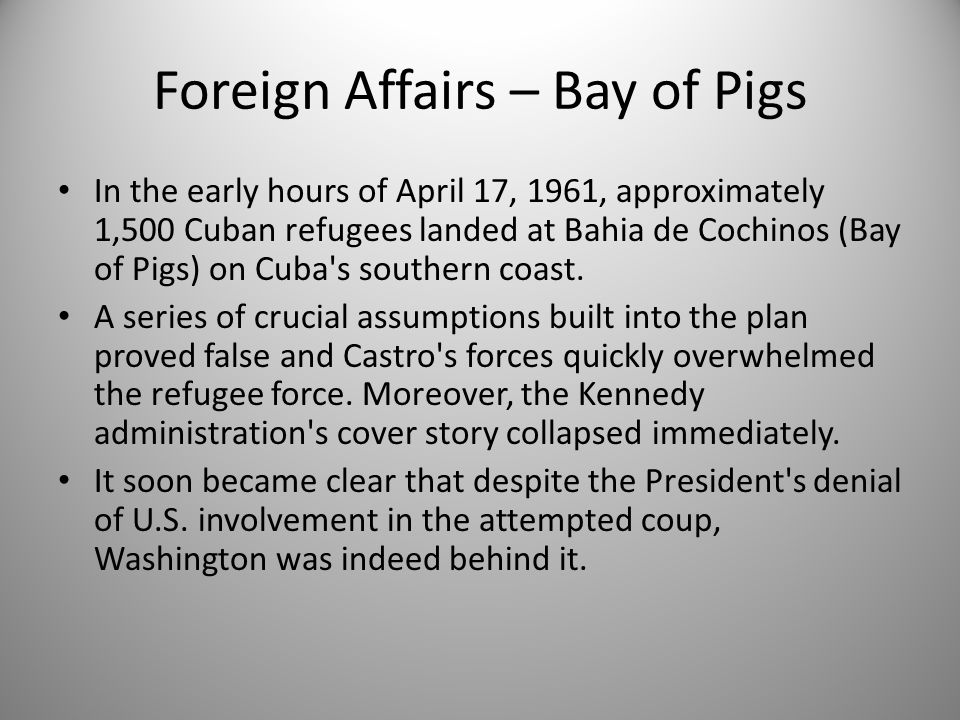 Foreign Affairs – Bay of Pigs