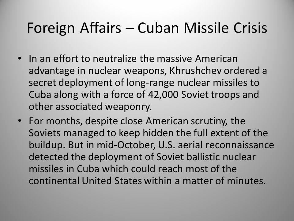 Foreign Affairs – Cuban Missile Crisis