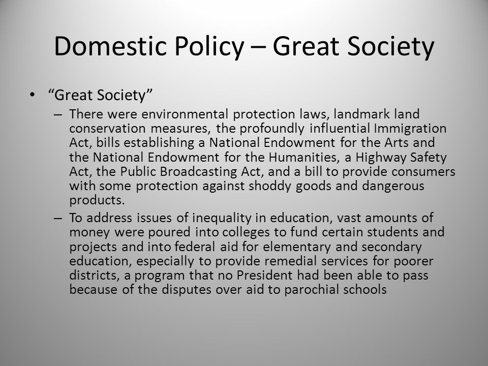 Domestic Policy – Great Society