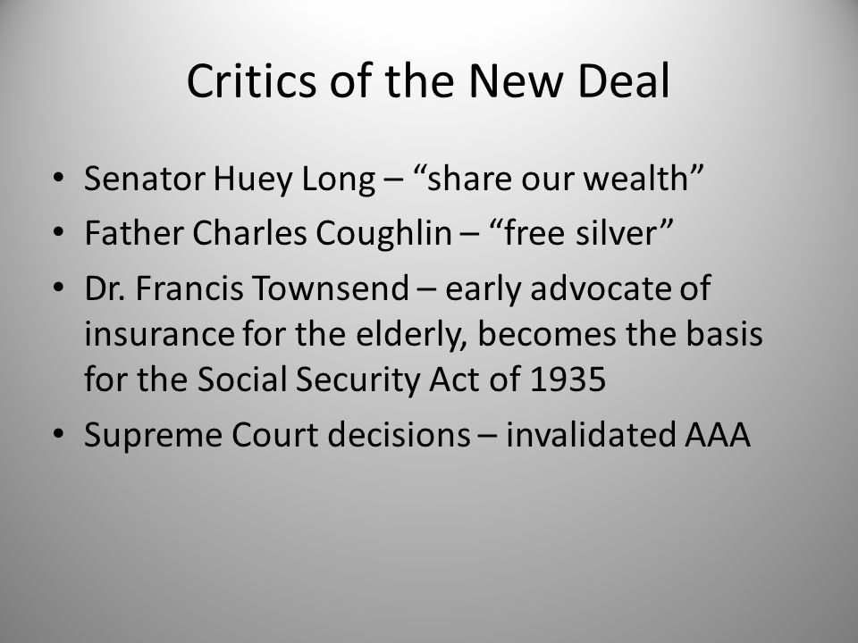 Critics of the New Deal Senator Huey Long – share our wealth