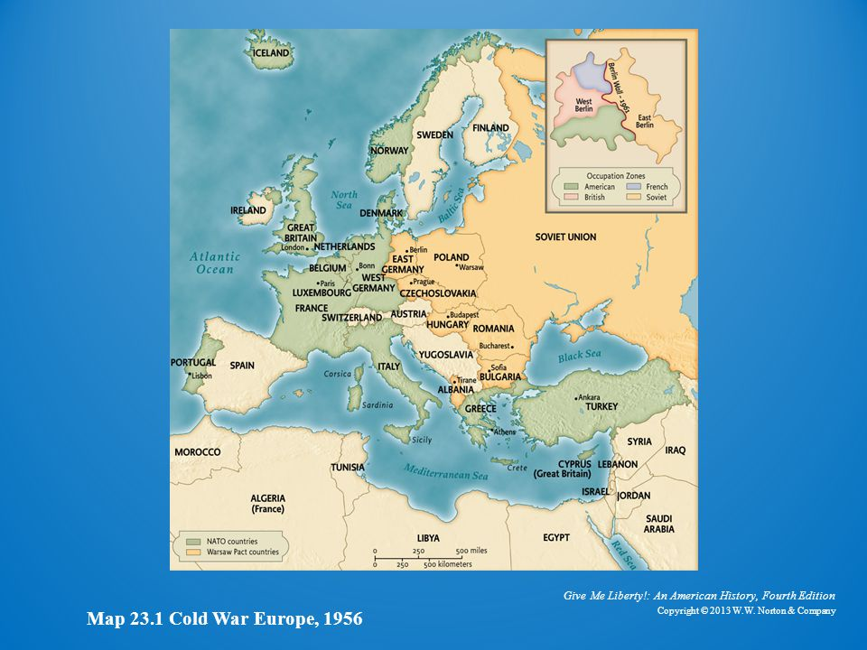 Map of Cold War Europe, 1956 Map 23.1 Cold War Europe, 1956