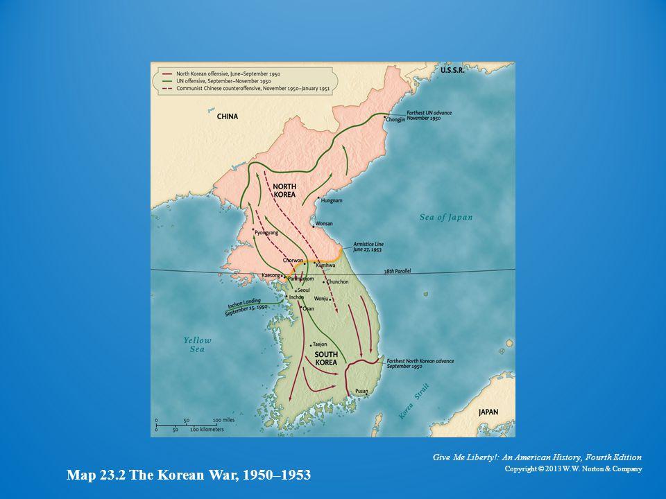 Map of Korean War, 1950–1953 Map 23.2 The Korean War, 1950–1953